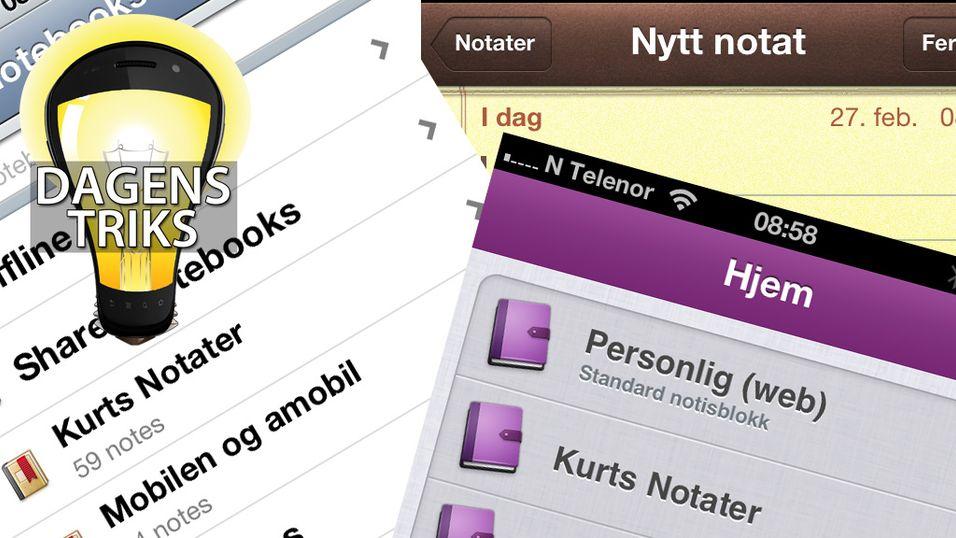 TIPS: Ha notatene alltid tilgjengelig på mobilen
