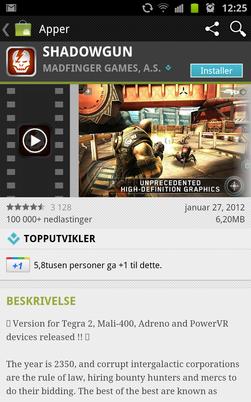 Storspillet Shadowgun er en av appene som så langt har krevd at du fullfører nedlastingen utenfor Android Market.