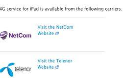 På Apples iPad-informasjonssider oppgis både NetCom og Telenor som leverandører av 4G-tjenester.
