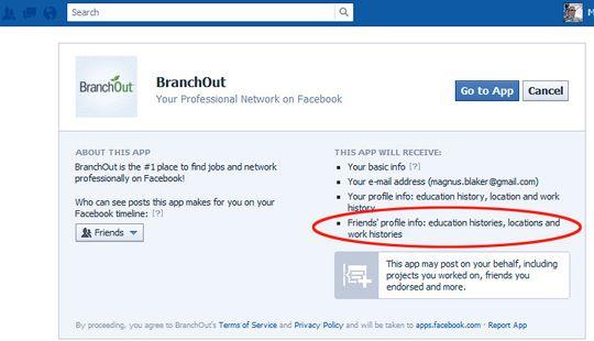 Hvis jeg tar i bruk LinkedIn-konkurrenten BranchOut, så kan jeg ta valget om jeg vil dele din informasjon med utviklerne.