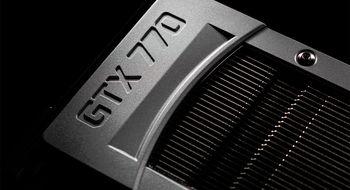 Nå er Nvidia GeForce GTX 770 lansert