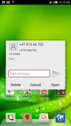 Så fort du åpner telefonen får du mulighet til å svare på det som har kommet av meldinger.