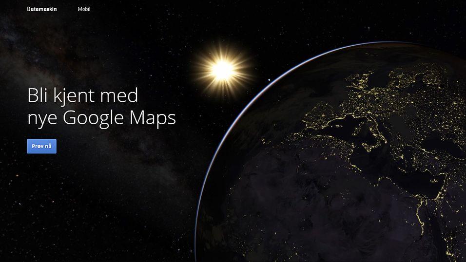 Slik får du tilgang til nye Google Maps nå