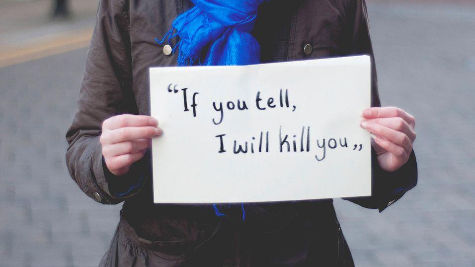 – Jeg dreper deg hvis du sladrer