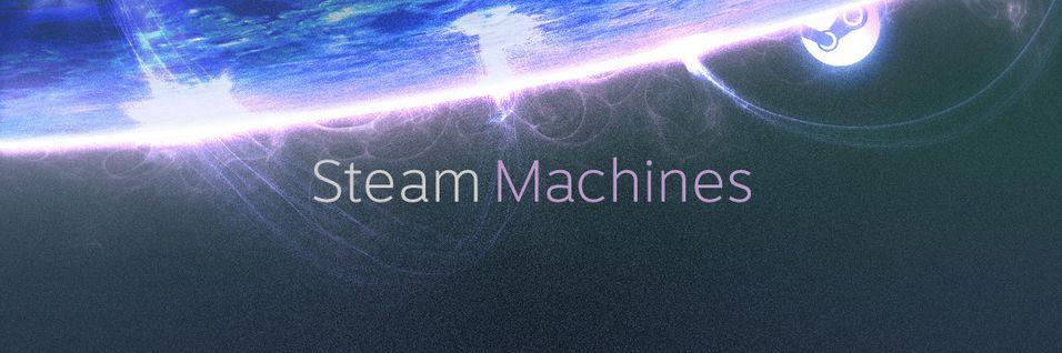 Valve har kunngjort Steam Machines
