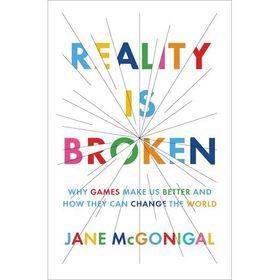 Reality is Broken.