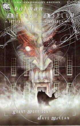 «Batman Arkham Asylum: A Serious House on Serious Earth» (1989)