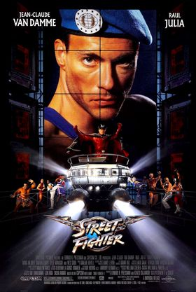 Street Fighter: The Movie.