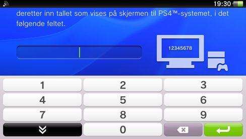 Du må skrive inn koden du får fra PS4-systemet ditt for at Vitaen skal koble seg til den.
