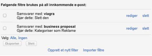 Gmail støtter også å filtrere ut eposter med visse ord.