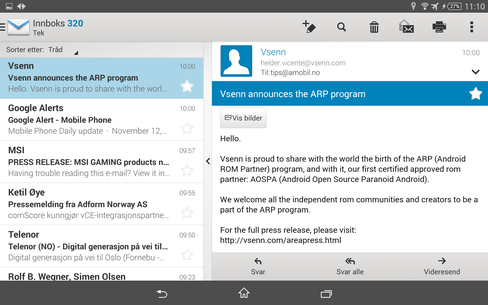 Brettet fungerer utmerket med synkronisering av e-post og annet innhold mot Microsoft Exchange.Server.