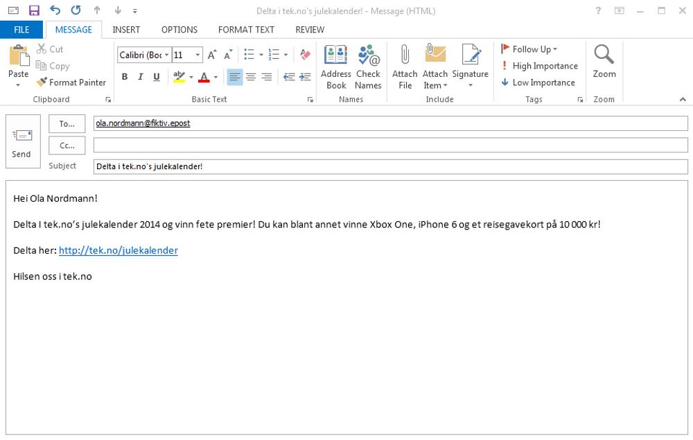 Slik kan starten på et tenkt e-postangrep se ut, men det kan også være langt mer personlig enn dette.