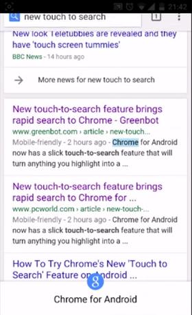 Touch to Search gir deg kjapp tilgang til søkefunksjonen nederst på skjermen ved å merke et ord, uansett hva du holder på med.