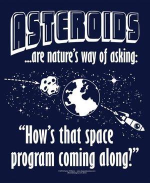 Neil deGrasse Tysons populære asteroide-sitat. Han har et poeng.
