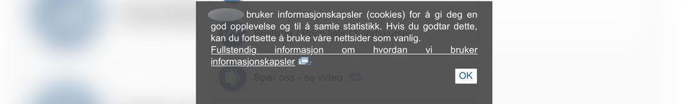Selv om de dekker store deler av skjermen, er det få som trykker vekk cookie-informasjonen. .