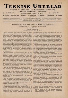 Superfysikeren Niels Bohr mente at påstanden om at fisjon kunne brukes til en atombombe var spekulasjoner uten rot i virkeligheten.