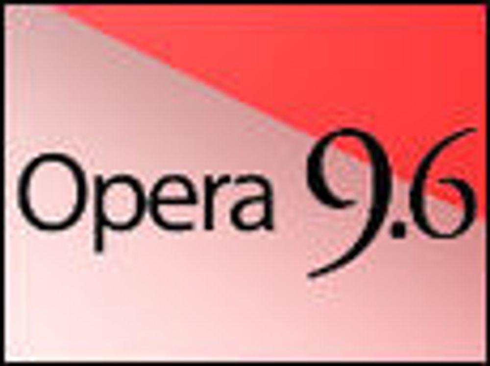 Opera 9.6 utfordrer Google Chrome på ytelse