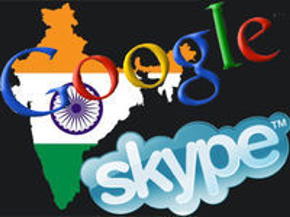 Krever Skype- og Google-servere i India