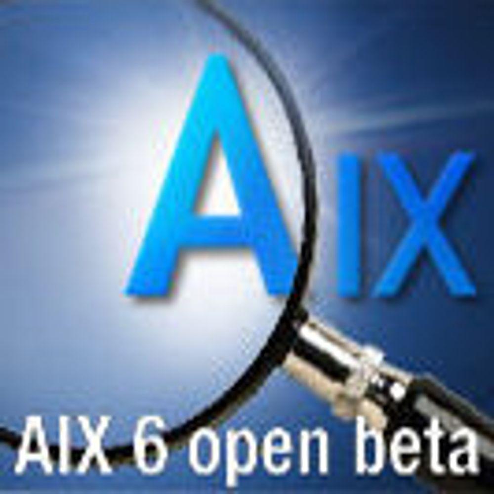 IBM tilbyr AIX 6-beta til alle brukere