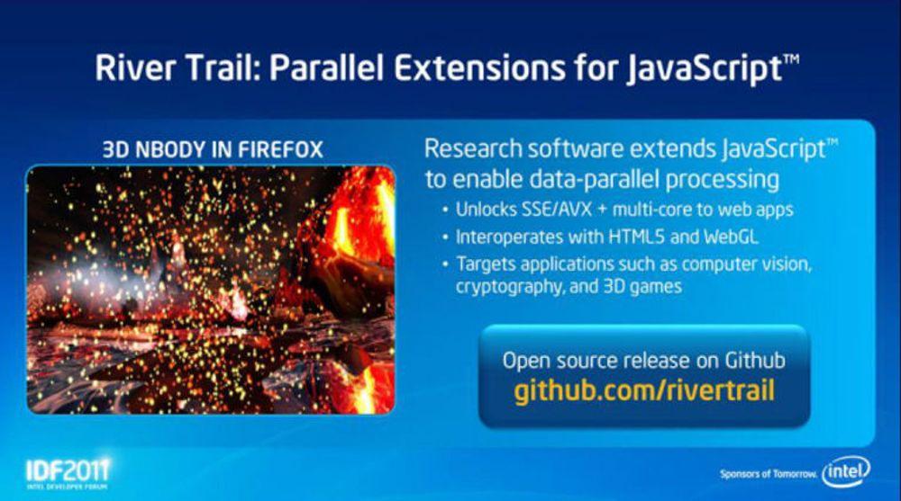 Intel presenterte River Trail-utvidelsen til JavaScript under denne ukens Intel Developer Forum.