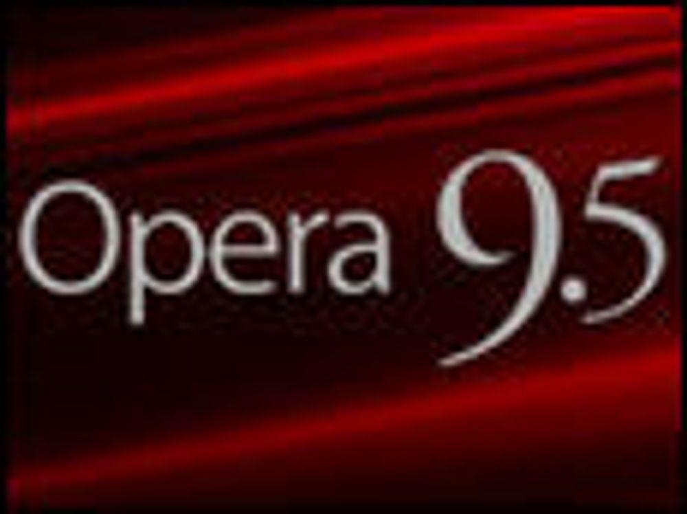 Opera 9.5 ferdig med betaperioden