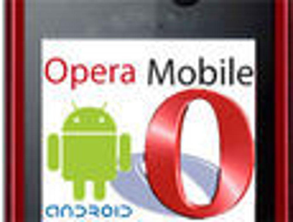 Opera Mobile kommer til Android
