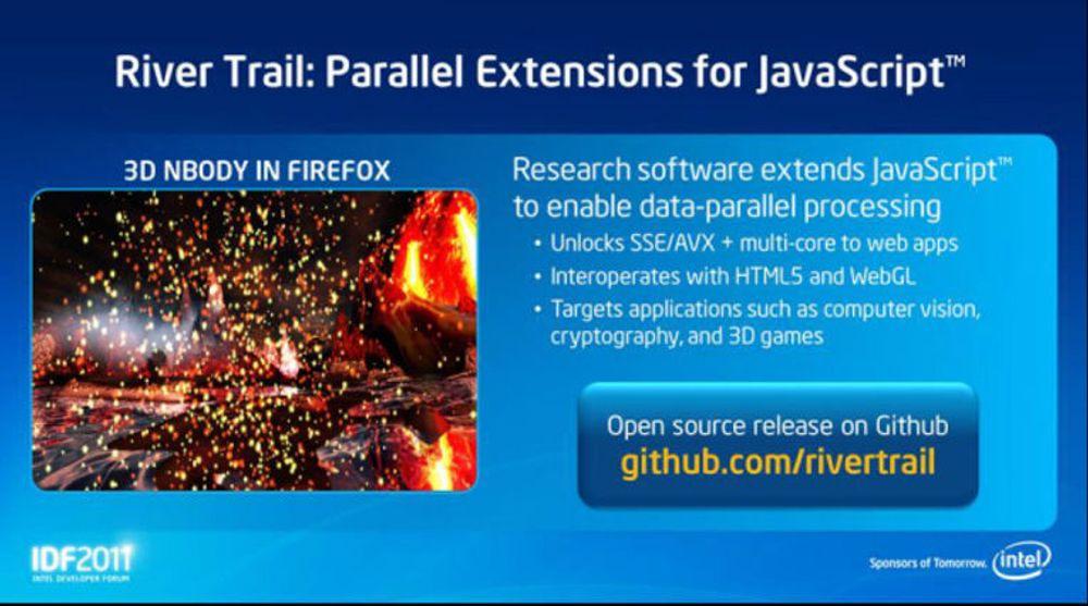 River Trail skal gjøre det mulig for webapplikasjoner å utnytte flerkjernede prosessorer, i alle fall dersom de er levert av Intel.