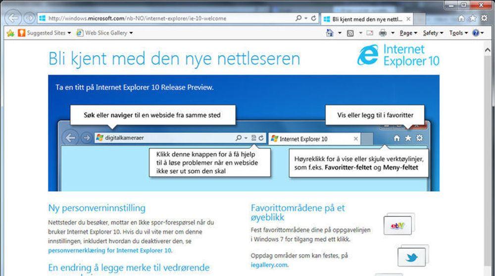 IE10 følger med alle de nye operativsystemene til Microsoft, men skal også lanseres i en Windows 7-versjon. Det er en testversjon av denne som er avbildet her.