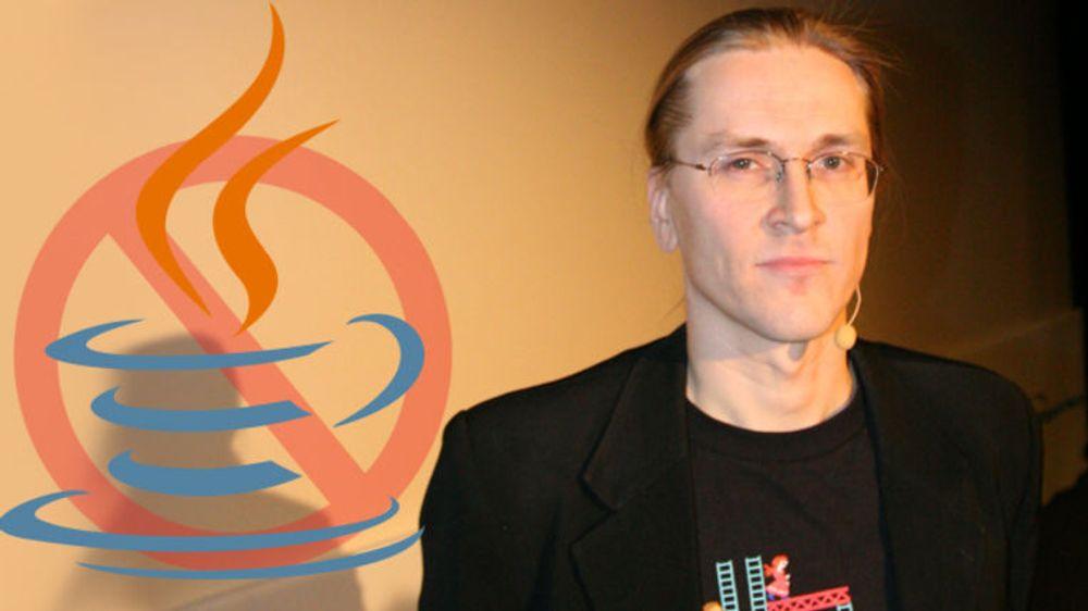 - Kvitt deg med Java, sier sikkerhetsguru Mikko Hyppönen.
