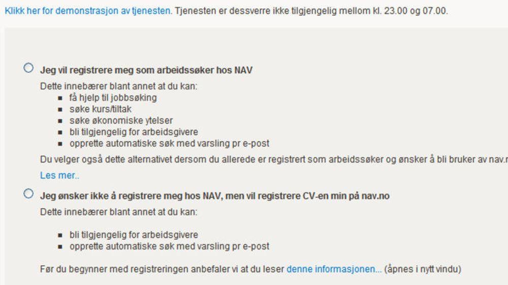 «Tjenesten er dessverre ikke tilgjengelig mellom kl. 23.00 og 07.00», står det på Navs egen nettside.