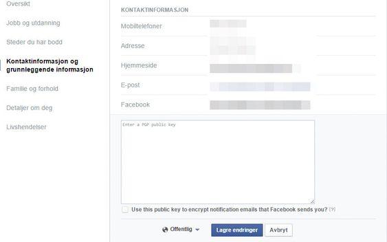 Den offentlige PGP-nøkkelen kan oppgis sammen med den grunnleggende kontaktinformasjonen i brukerinnstillingene hos Facebook.