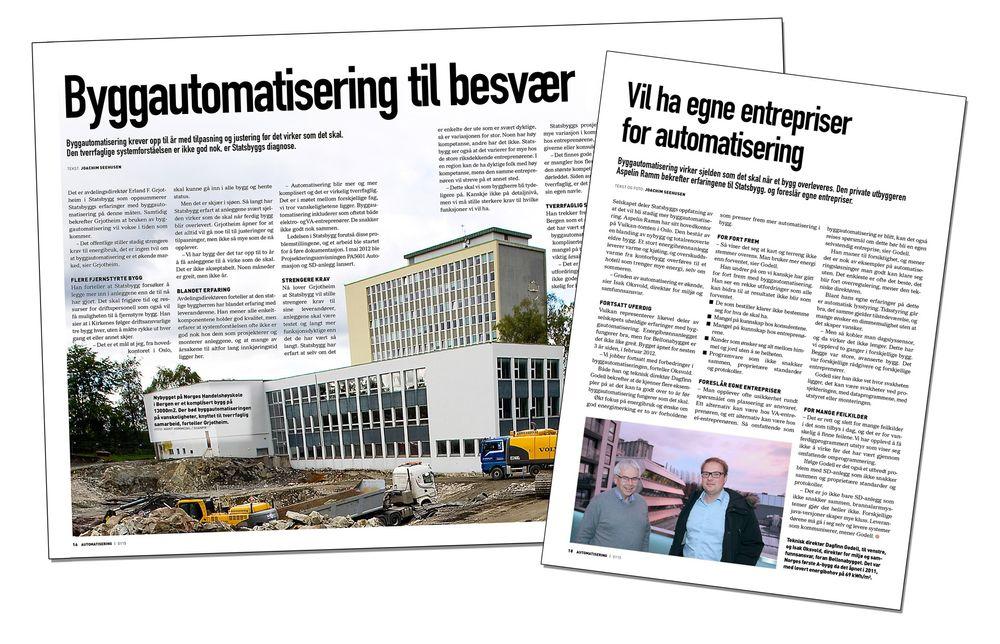 Både Statsbygg og Aspelin Ramm melder om vanskeligheter  med å få byggautomatisering til å virke som det skal. Det er kompliserte  anlegg som rommer flere fag, og næringen sliter med å få det til. Faksimiler fra AU0115