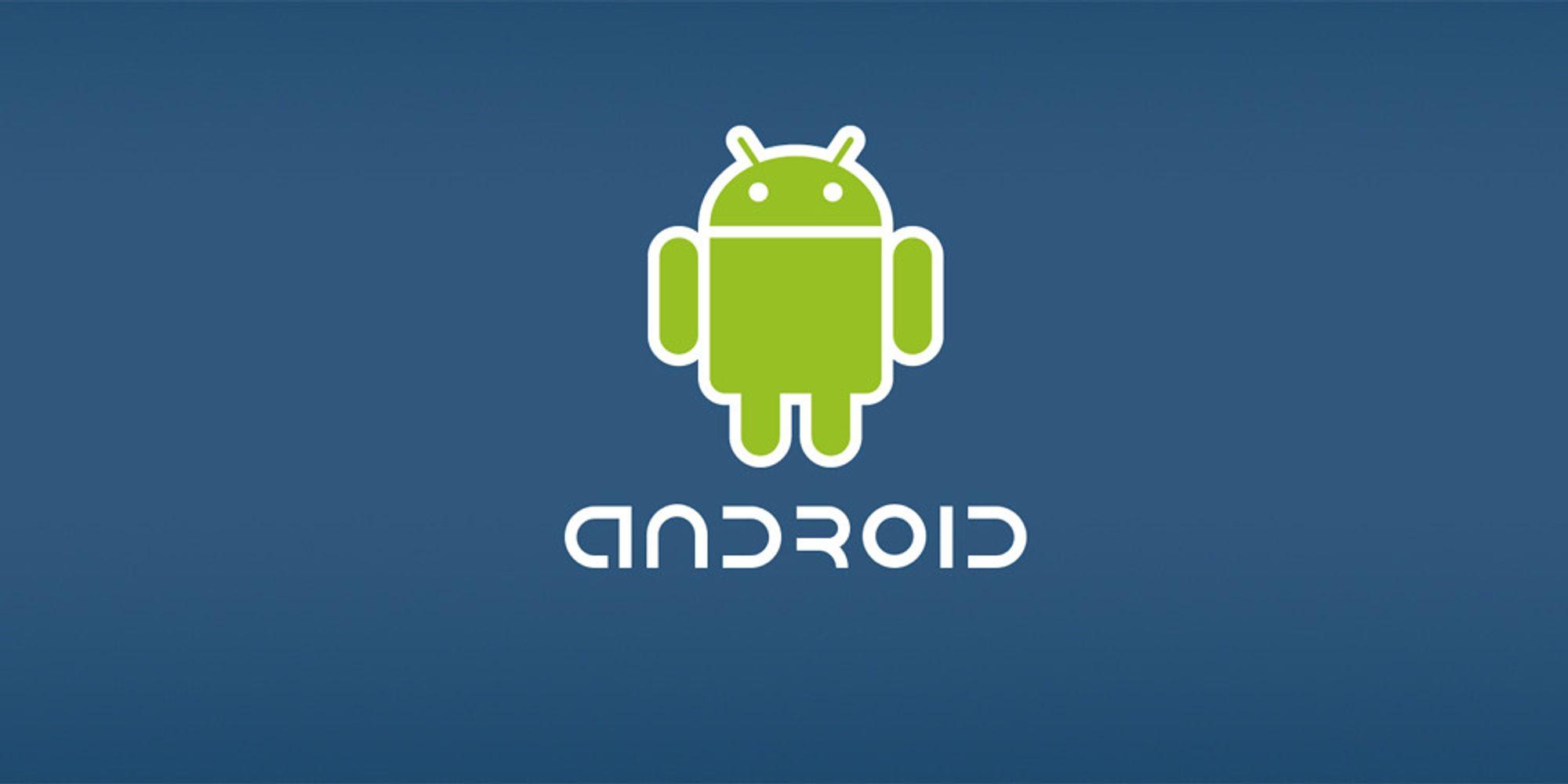 Gigantiske Android-oppdateringer i år
