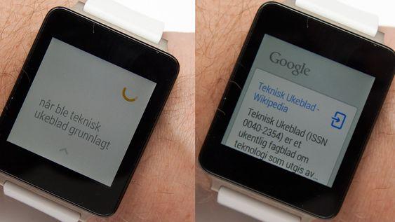 Selv om kommandoer ikke fungerer på norsk, kan du snakke til klokken. Den tolker da alt du sier som Google-søk. Det fungerer bra.