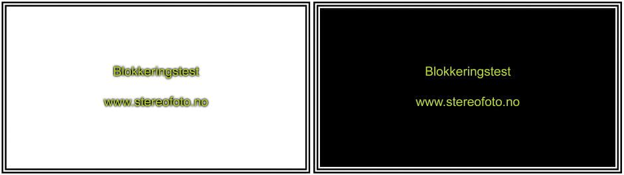 Blokkeringstest. Dette testbildet skal ses med ett øye om gangen, slik at du ser det svarte bildet.