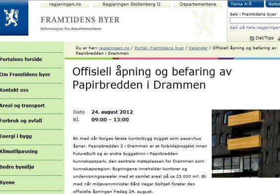 """MÅ REDIGERE: Miljøvernministeren erklærer at han skal åpne Norges første """"kontorbygg bygget som passivhus."""""""