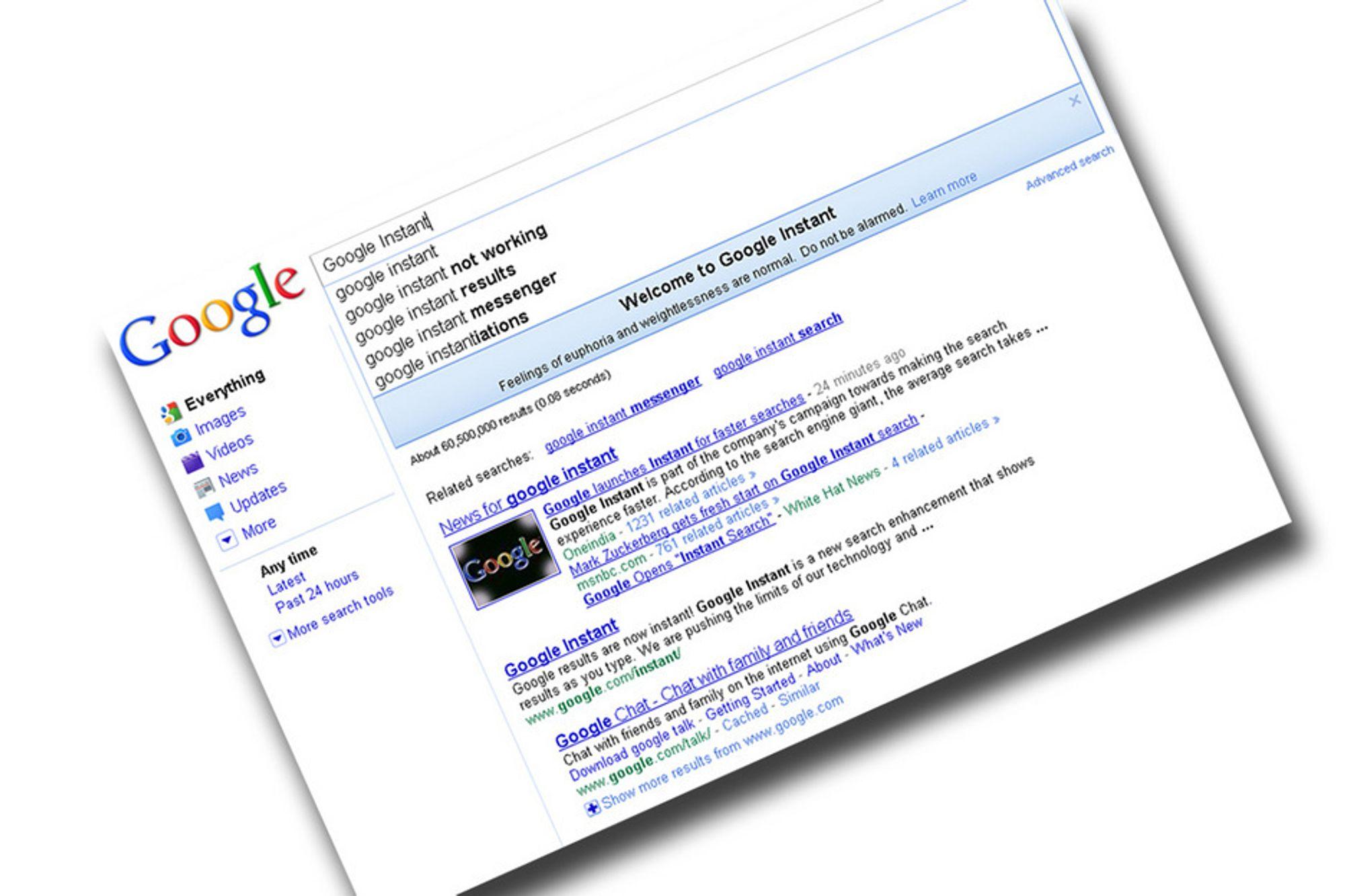 Google Instant bringer opp søkeresultatene mens du skriver inn søkeordet ditt. Det skal spare masse tid, mener selskapet.