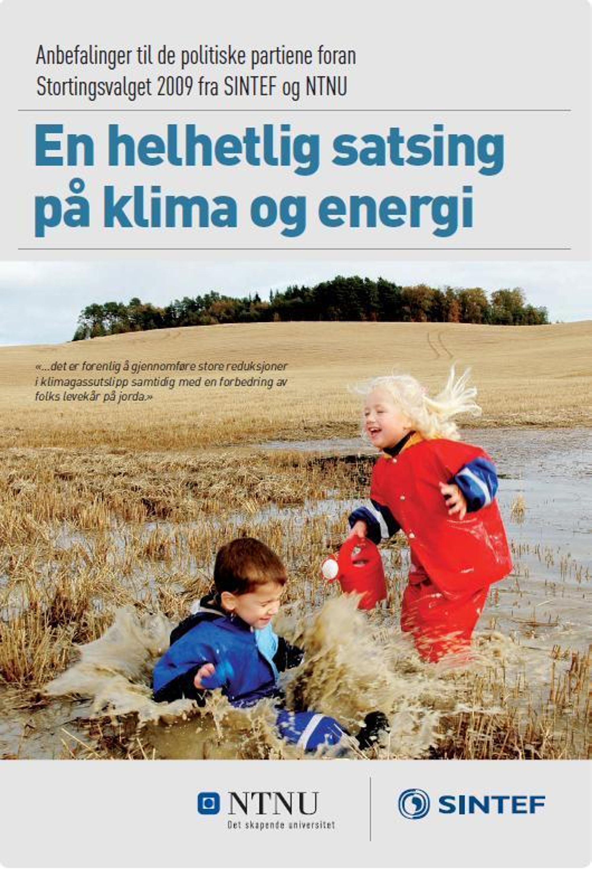 PLAN: I denne 8 siders-planen tar Sintef og NTNU til orde for å bruke 100 milliarder kroner på klima fram mot 2020.
