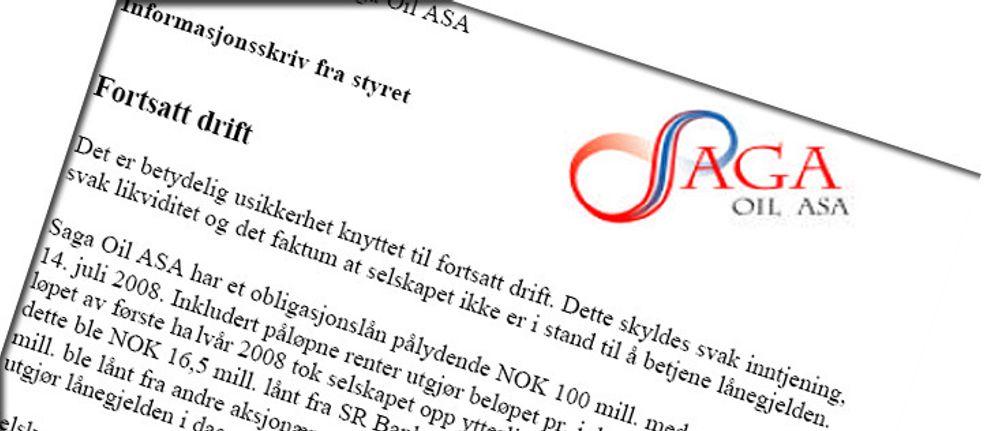 Saga Oil ASA har 165 millioner kroner i gjeld og liten betjeningsevne. Det kan slå dem konkurs innen kort tid.