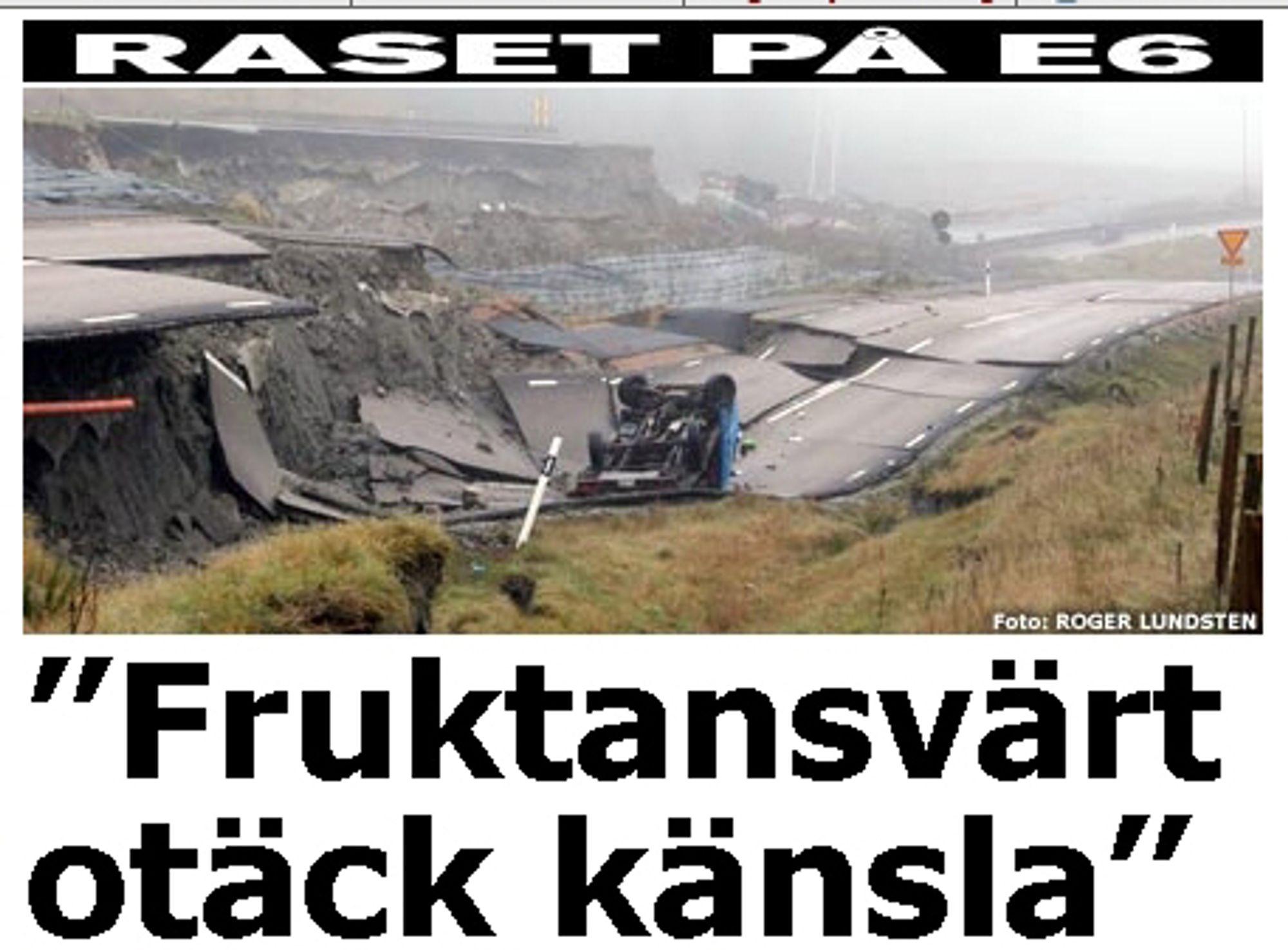 DRAMATISK: Jordraset har gitt svenskene en støkk.