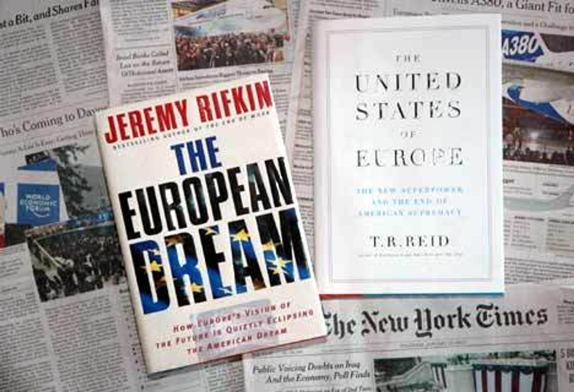 """Bøkene The European Dream og United States of Europe gir en god analytisk framstilling av amerikanernes """"problem"""" i forhold til EU. Foto: Joachim Seehusen"""