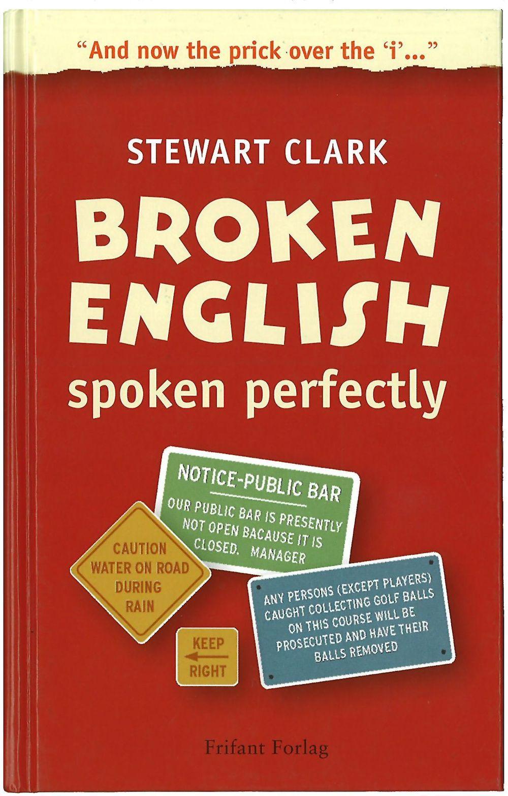 HYL MED:Trenger du å sette spiss på juleselskapet, kan vi anbefale Steward Clarkes bok.
