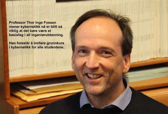 Professor Thor Inge Fossen, institutt for teknisk kybernetikk, NTNU