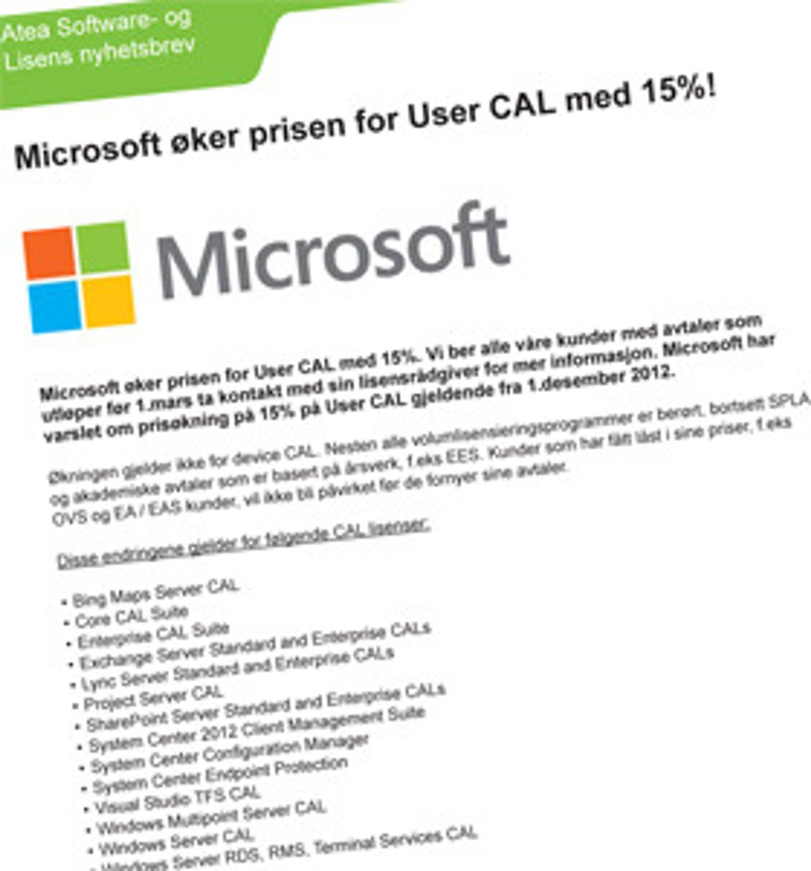 Microsoft øker prisen for User Cal med 15 prosent! skriver Atea i sitt kundebrev.