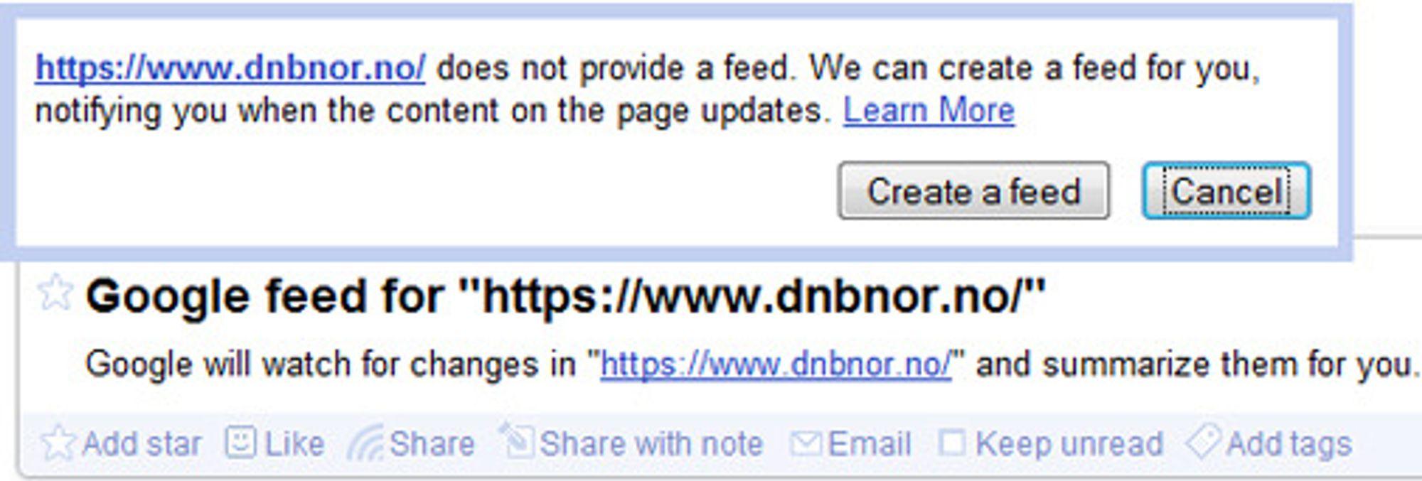 «Feed me»: Vil du overvåke nettbanken din? Endringer på alle nettsider kan nå enkelt spores i Google Reader.