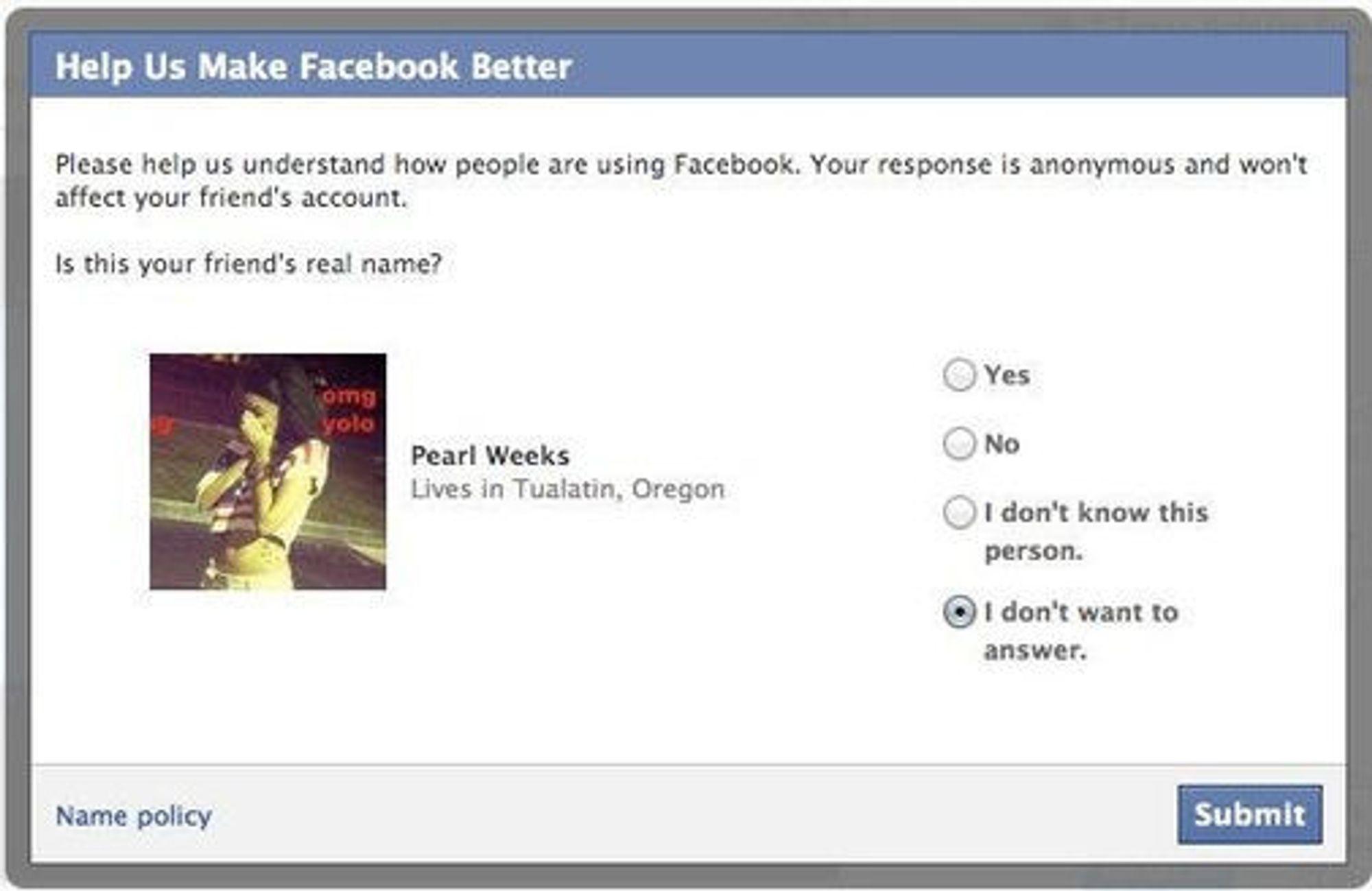 Som skjermbildet viser har Facebook laget en funksjon hvor de ber brukere avsløre venner som ikke benytter sitt virkelige navn.
