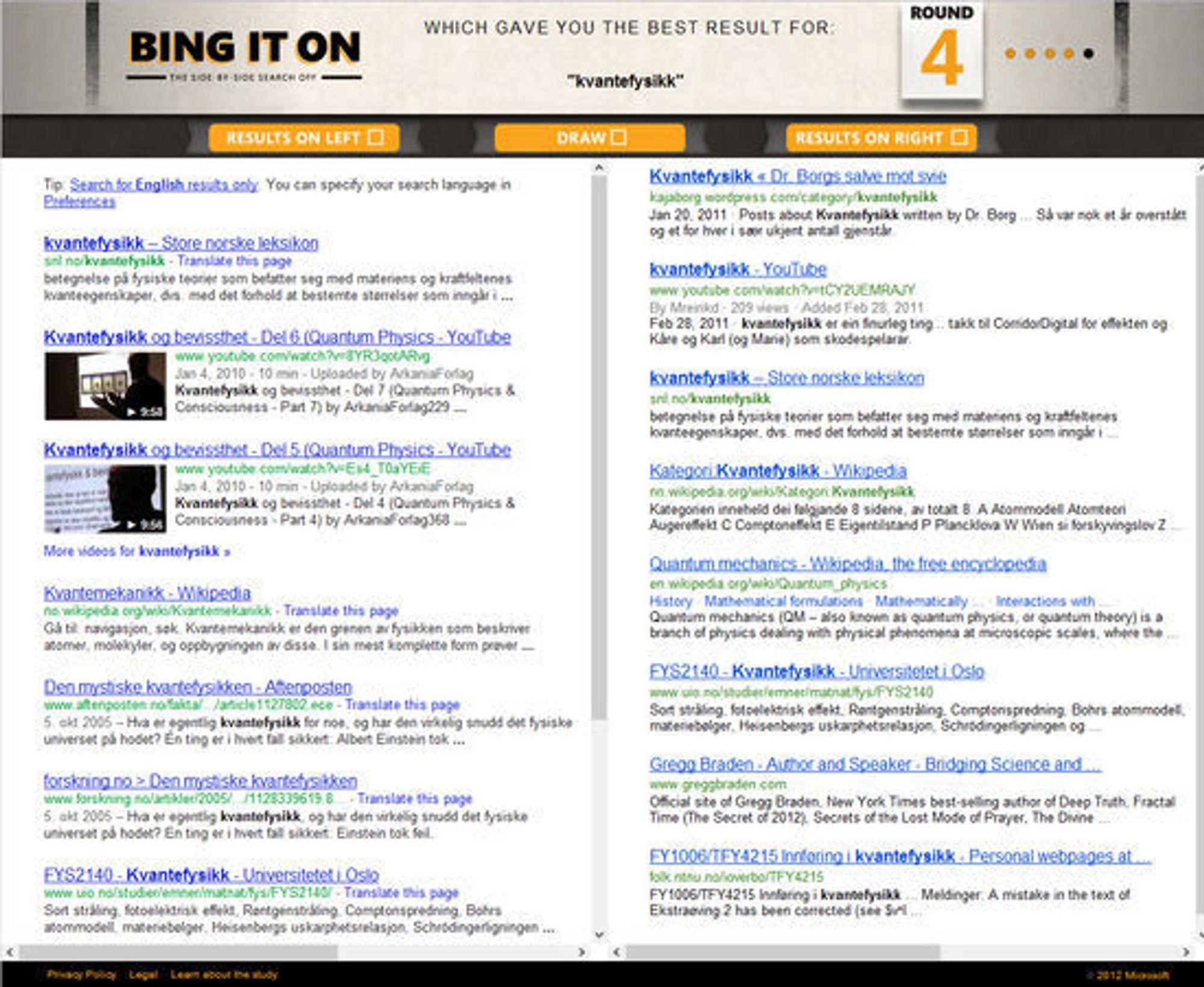 Søk etter ordet «kvantefysikk» i «Bing It On»-blindtesten. Hvilket resultat foretrekker du?