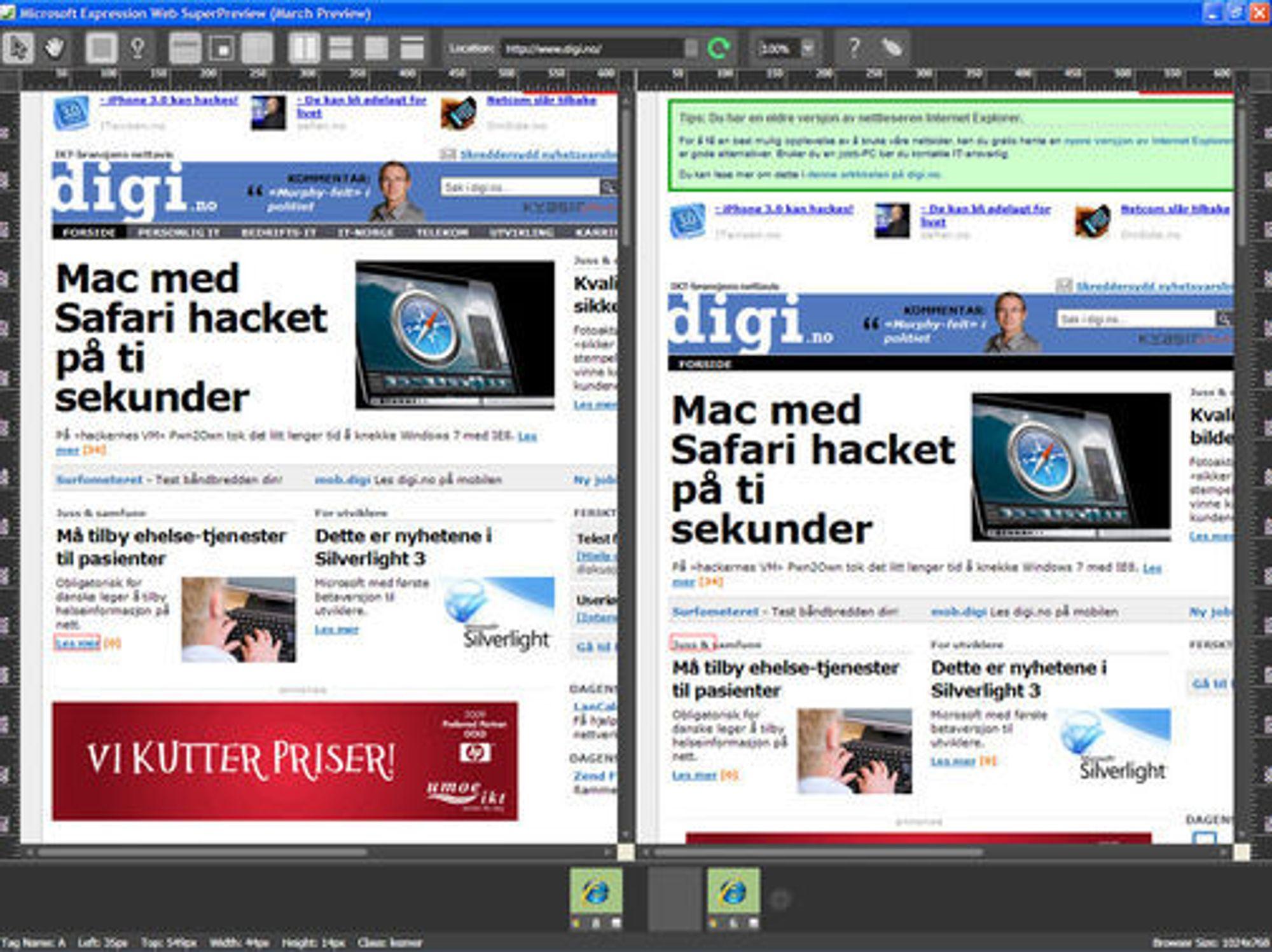 digi.no vises i Expression Web SuperPreview i IE8 og IE6 side ved side. I IE6-visningen til høyre er oppfordringen til å oppgradere til en nyere nettleser, godt synlig.