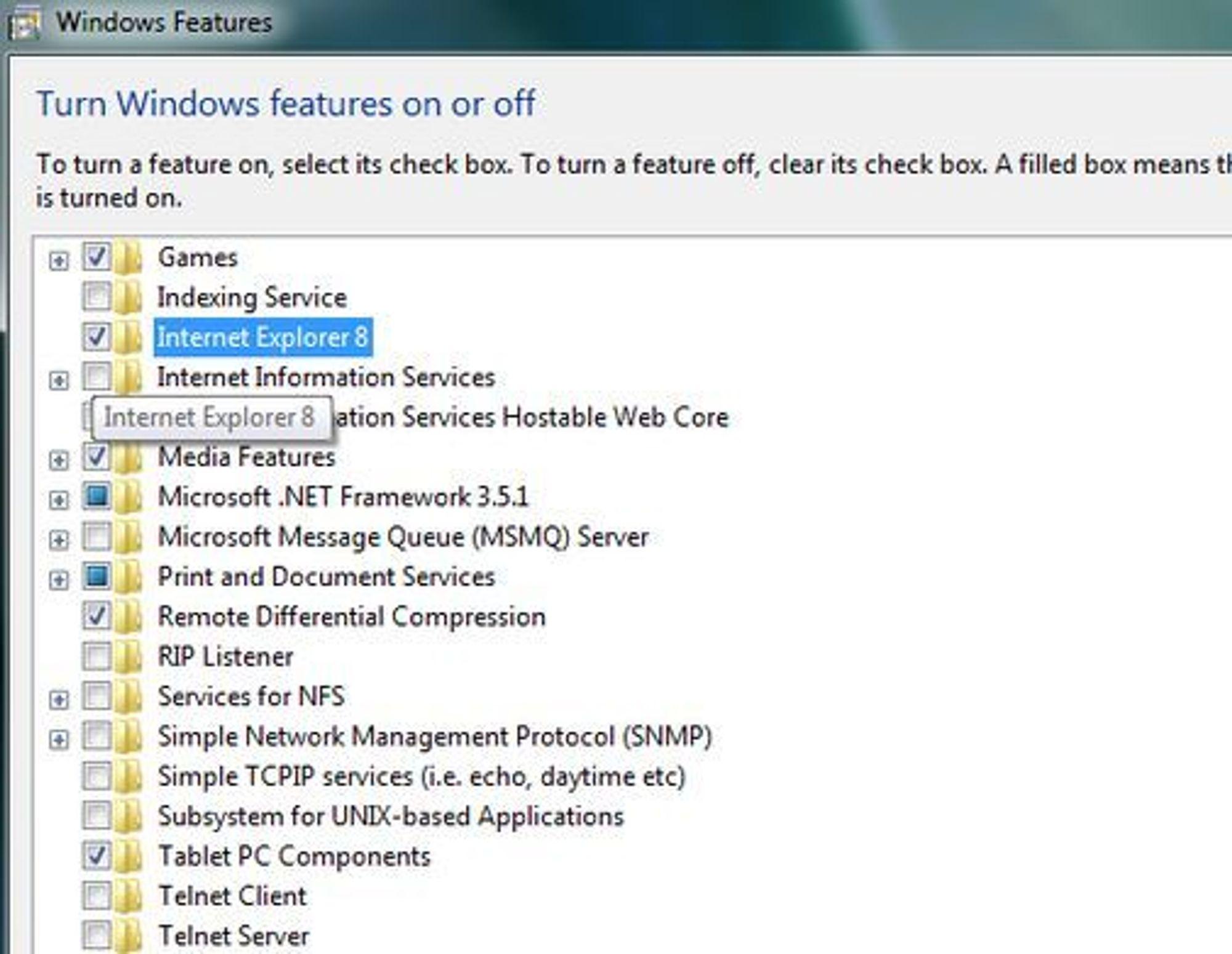 Her kan Internet Explorer skrus av i en uferdig utgave av Windows 7.