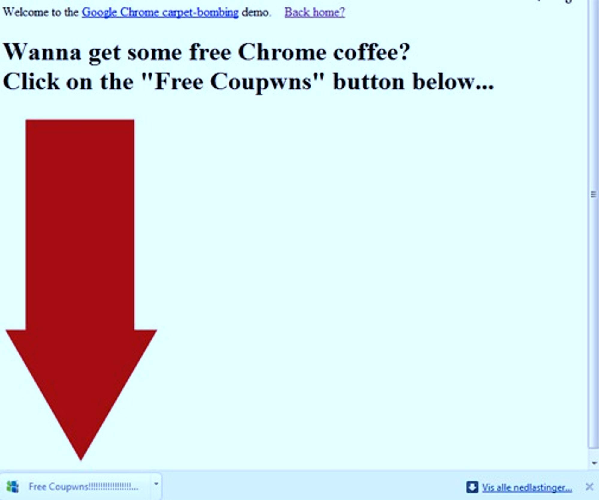 Brukerne av Chrome kan lett bli narret til å klikke på knappen for den siste nedlastingen. Er det en Java-fil (JAR), kan denne kjørt automatisk.
